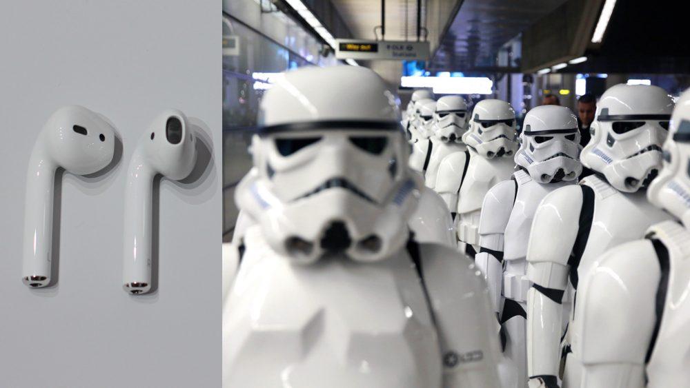 AirPods und Stormtroopers