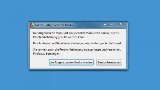 Firefox startet nicht abgesicherter Modus
